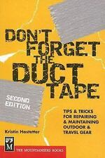 DON'T FORGET THE DUCT TAPE - KRISTIN HOSTETTER (PAPERBACK) NEW