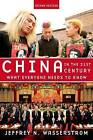 China in the 21st Century: What Everyone Needs to Know by Jeffrey N. Wasserstrom (Paperback, 2013)