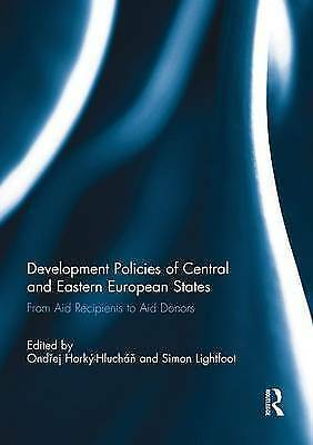 Development Policies of Central and Eastern European States. From Aid Recipients