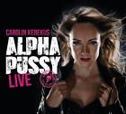 AlphaPussy Live von Carolin Kebekus (2016)