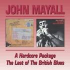 A Hardcore Package/The Last Of The British Blues von John Mayall (2009)