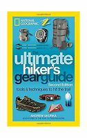 The Ultimate Hiker's Gear Guide Second Edition: Tools And Techn... Free Shipping