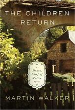 Bruno, Chief of Police: The Children Return by Martin Walker (2015, Hardcover)