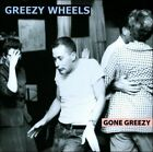 Gone Greezy by Greezy Wheels (CD)
