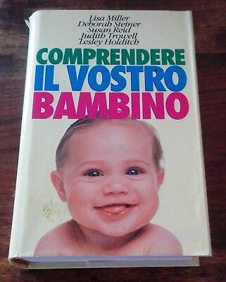 Comprendere Il Vostro Bambino Dalla Nascita A 6 Anni Autori Vari Ediz. Cde Meno Caro