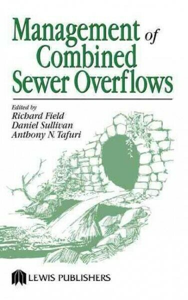 Management of Combined Sewer Overflows, Hardcover by Field, Richard (EDT); Su...