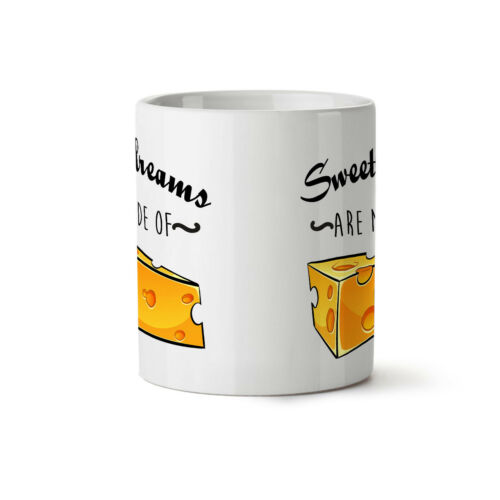 Sweet Dreams Cheese NEW White Tea Coffee Mug 11 ozWellcoda