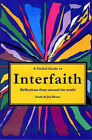 A Global Guide to Interfaith: Reflections from Around the World by Jael Bharat, Sandy Bharat (Paperback, 2007)