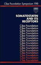 Somatostatin and Its Receptors (Novartis Foundation Symposia) by CIBA Foundatio