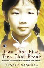 (Good)-Ties That Bind, Ties That Break (Paperback)-Lensey Namioka-0141317159