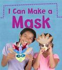 I Can Make a Mask by Joanna Issa (Hardback, 2014)