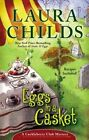 Eggs in a Casket by Laura Childs (Hardback, 2014)