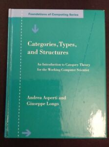 Foundations-of-Computing-Categories-Types-and-Structures-By-A-Asperti-1991-HC
