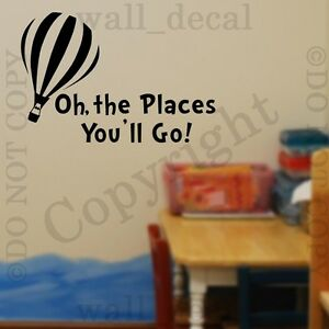 Dr Seuss Oh The Places You Ll Go Wall Decal Vinyl Sticker