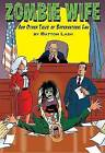 Zombie Wife: And Other Tales of Supernatural Law by Batton Lash (Paperback, 2014)