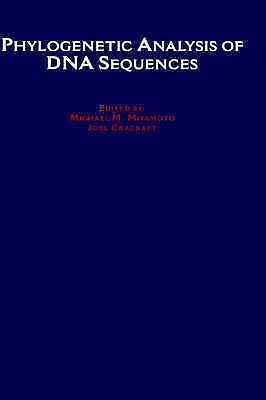 Phylogenetic Analysis of DNA Sequences, Hardcover by Miyamoto, Michael M. (ED...