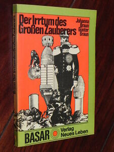 Braun / Braun - Der Irrtum des Großen Zauberers (V. Neues Leben, Basar, 1975) - Altlandsberg, Deutschland - Braun / Braun - Der Irrtum des Großen Zauberers (V. Neues Leben, Basar, 1975) - Altlandsberg, Deutschland