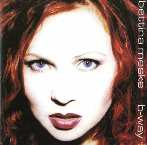 Bettina Meske B-way (2002)  [CD]