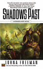 Shadows Past by Lorna Freeman (Paperback / softback)