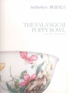 Sotheby-039-s-Catalogue-Chinese-The-Falangcai-Poppy-Bowl-2018-HB