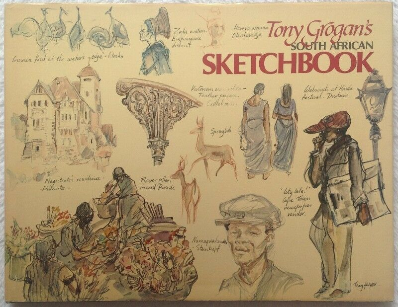 Tony Grogan's South African Sketchbook - Hardcover - book signed by Mr Grogan