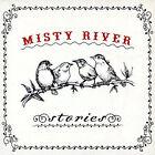 Stories [Digipak] * by Misty River (CD, Jul-2007, Misty River)