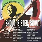 A Tribute to Sister Rosetta Tharpe: Shout, Sister by Various Artists (CD, Aug-2003, M.C. Records)