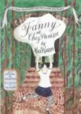 Fanny at Chez Panisse: A Child's Restaurant Adventures with 46 Recipes, Alice L.