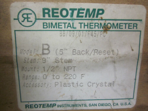 "NEW REOTEMP BIMETAL THERMOMETER MODEL B 0220 F 9"" STEM . WG49"