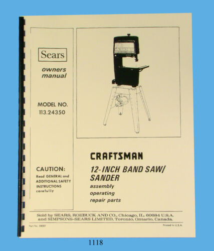 "Sears Craftsman 12/"" Bandsaw 113.24350 Operating /& Parts List Manual *1118"