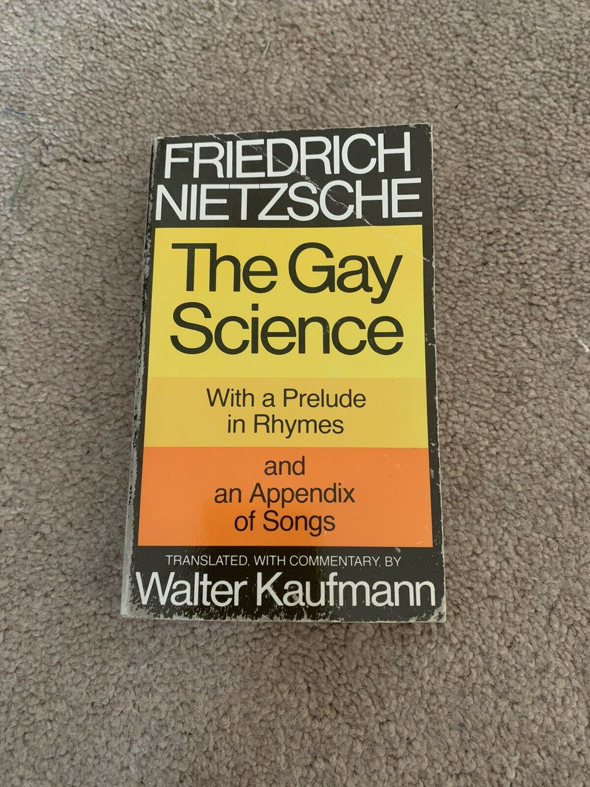The Gay Science : With a Prelude in Rhymes and an Appendix of Songs by Friedrich 2