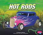 Hot Rods by Thomas K Adamson (Hardback, 2010)