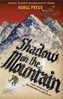 Shadow on the Mountain by Margi Preus (Hardback, 2013)