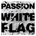 Passion White Flag 5099994636727 CD