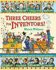Three Cheers For Inventors! by Marcia Williams (Hardback, 2005)