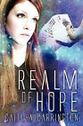 Realm of Hope by Caitlyn Carrington (Paperback / softback, 2009)