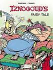 Iznogoud's Fairy Tale by Rene Goscinny (Paperback, 2015)