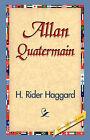Allan Quatermain by Sir H Rider Haggard (Hardback, 2006)
