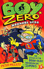 Boy Zero Wannabe Hero: The Attack of the Brain-Dead Breakdancing Zombies by Peter Millett (Paperback, 2010)