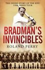 Bradman's Invincibles by Roland Perry (Paperback, 2014)