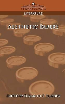 Aesthetic Papers, Paperback by Peabody, Elizabeth P. (EDT), Brand New, Free P...