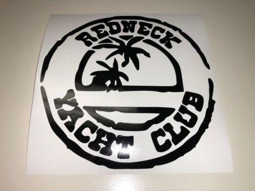 Window Toolbox Sticker #261 Redneck Yacht Club Sticker