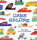 Cars Galore by Peter Stein (Hardback, 2011)