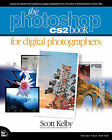The Photoshop CS2 Book for Digital Photographers by Scott Kelby (Paperback, 2005)