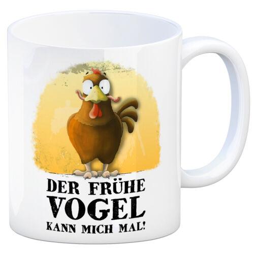 Der frühe Vogel kann mich mal Kaffeebecher Huhn müde Kaffeetasse früh Tasse