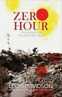 Zero Hour: The Anzacs on the Western Front by Leon Davidson (Paperback, 2010)
