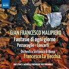 Gian Francesco Malipiero: Fantasie di ogni giorno; Passacaglie; Concerti (CD, Sep-2014, Naxos (Distributor))