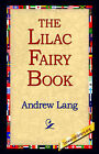 The Lilac Fairy Book by Andrew Lang (Hardback, 2006)
