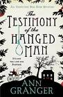 The Testimony of the Hanged Man by Ann Granger (Paperback, 2015)