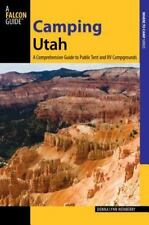 State Camping: Camping Utah : A Comprehensive Guide to Public Tent and RV...